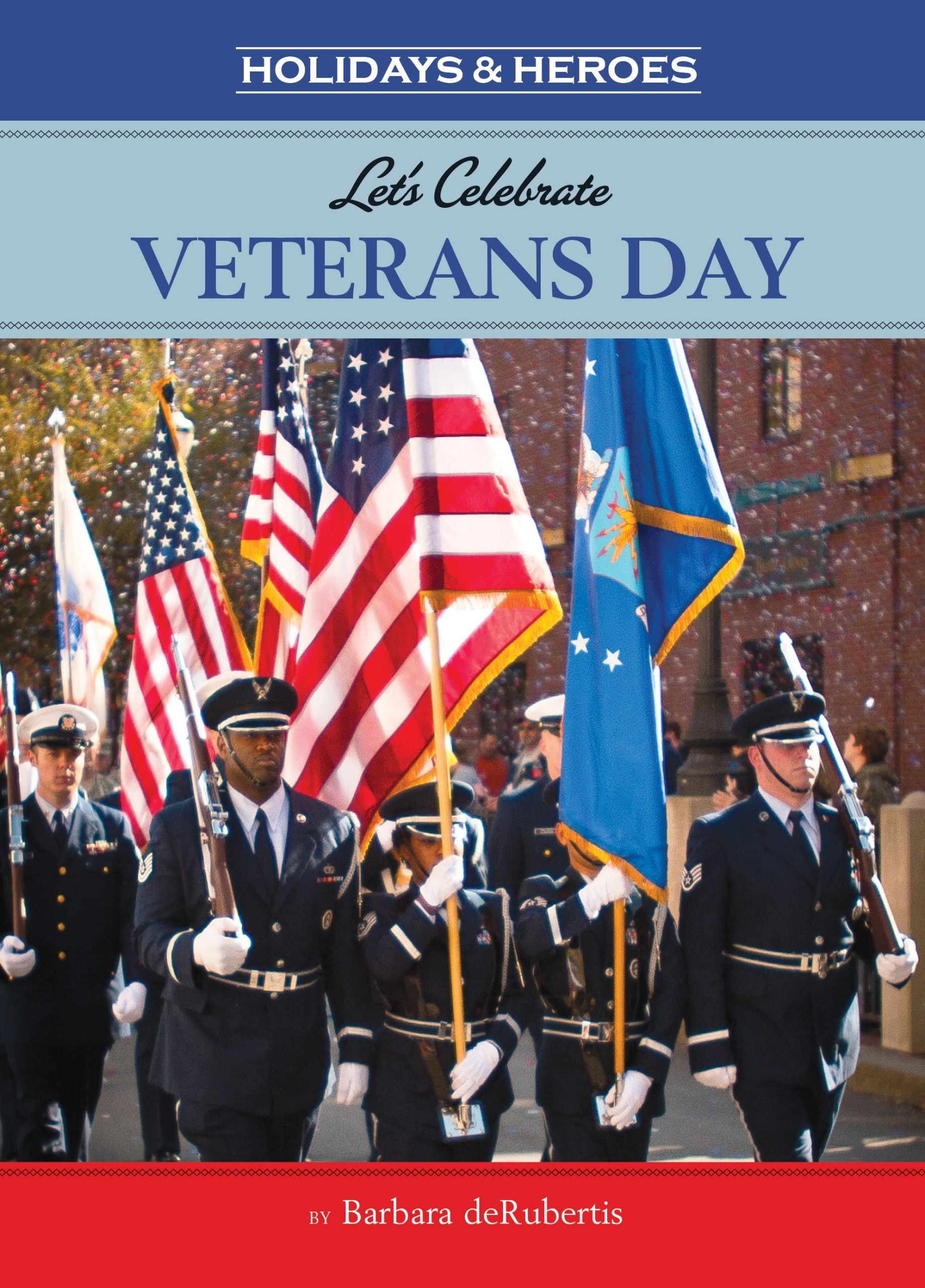 Download Let's Celebrate Veterans Day (Holidays and Heroes) (Holidays & Heroes) PDF