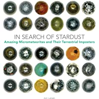 In Search of Stardust: Amazing Micro-Meteorites and Their Terrestrial Imposters