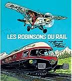 Les Robinsons du rail - tome 1 - Les robinsons du rail