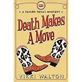Death Makes A Move: A Taylor Texas Mystery