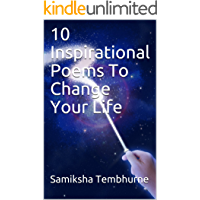 10 Inspirational Poems  To Change Your Life