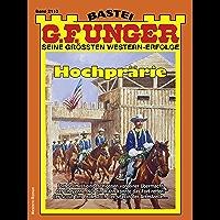 G. F. Unger 2113 - Western: Hochprärie (G.F.Unger) (German Edition)