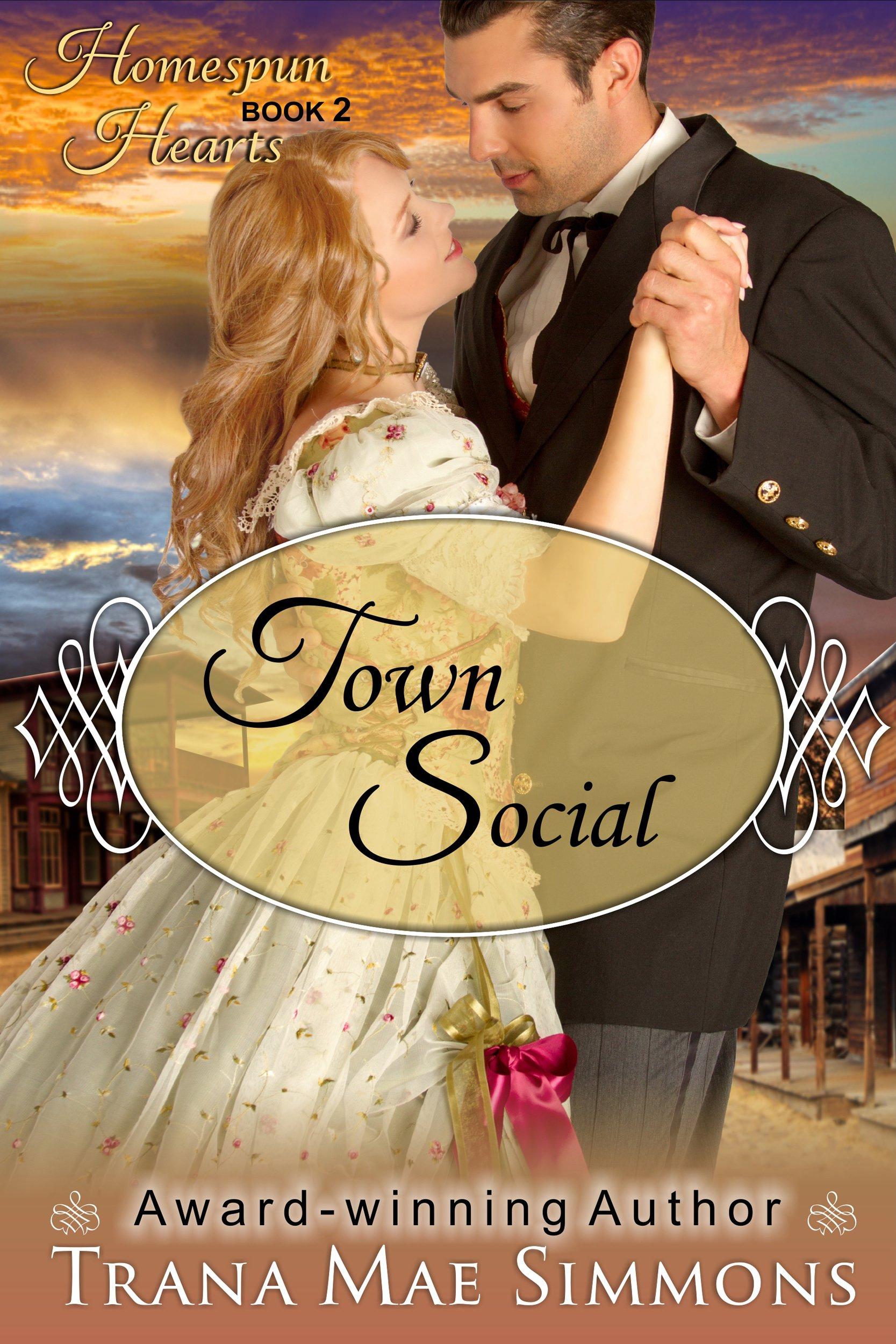 Town Social (The Homespun Hearts Series, Book 2): Trana Mae Simmons:  9781614175964: Amazon.com: Books