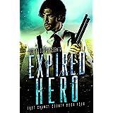 Expired Hero (Last Chance County Book 4)