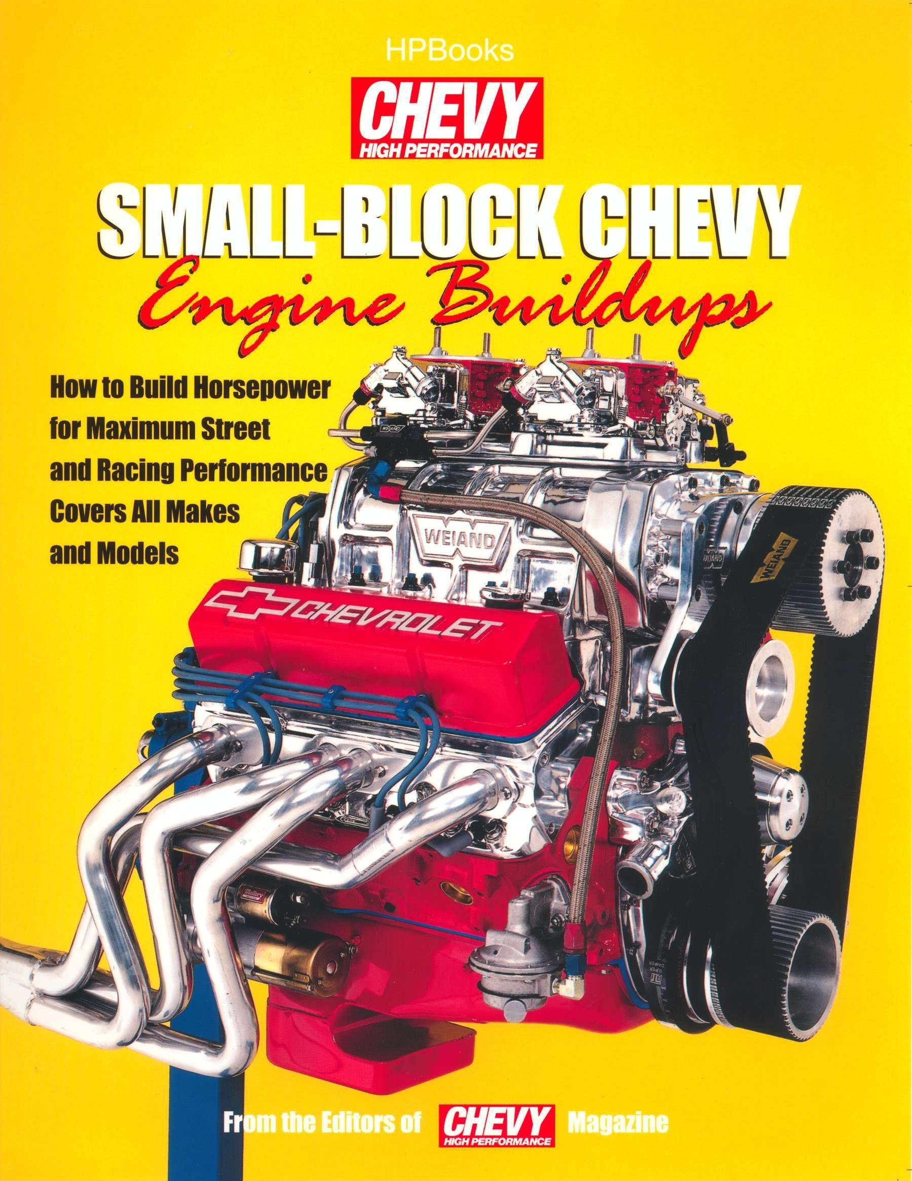 Small-Block Chevy Engine Buildups: How to Build Horsepower