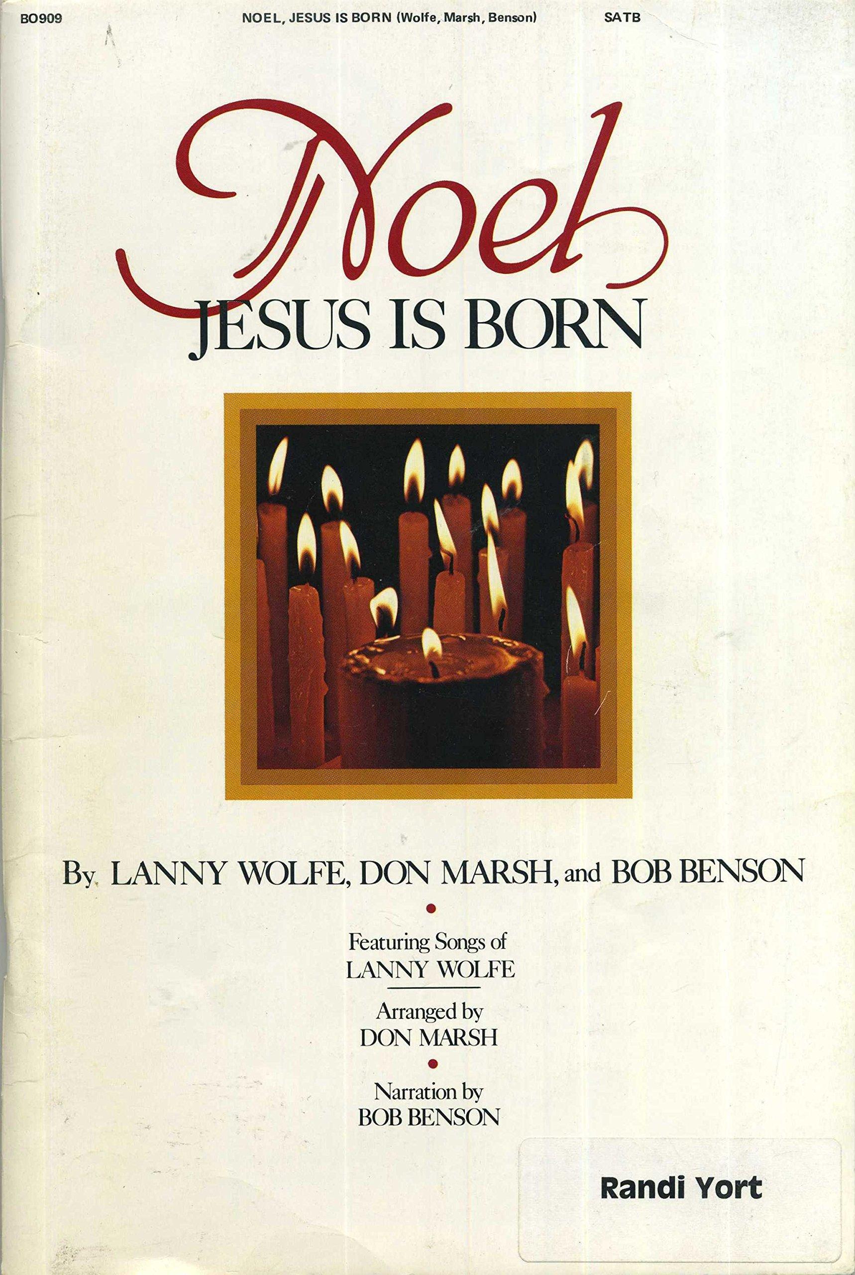 Image De Noel Jesus.Noel Jesus Is Born Don Marsh Bob Benson Lanny Wolfe