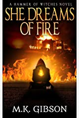 She Dreams of Fire (Hammer of Witches Book 1) Kindle Edition