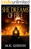 She Dreams of Fire (Hammer of Witches Book 1)