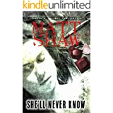 She'll Never Know: A Dark Horror