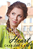 Forever In My Heart (A New Start Book 4)