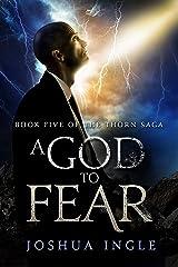 A God to Fear (Thorn Saga Book 5) Kindle Edition