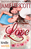 The Remingtons: Recipe for Love (Kindle Worlds Novella)