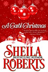 A Carol Christmas Kindle Edition
