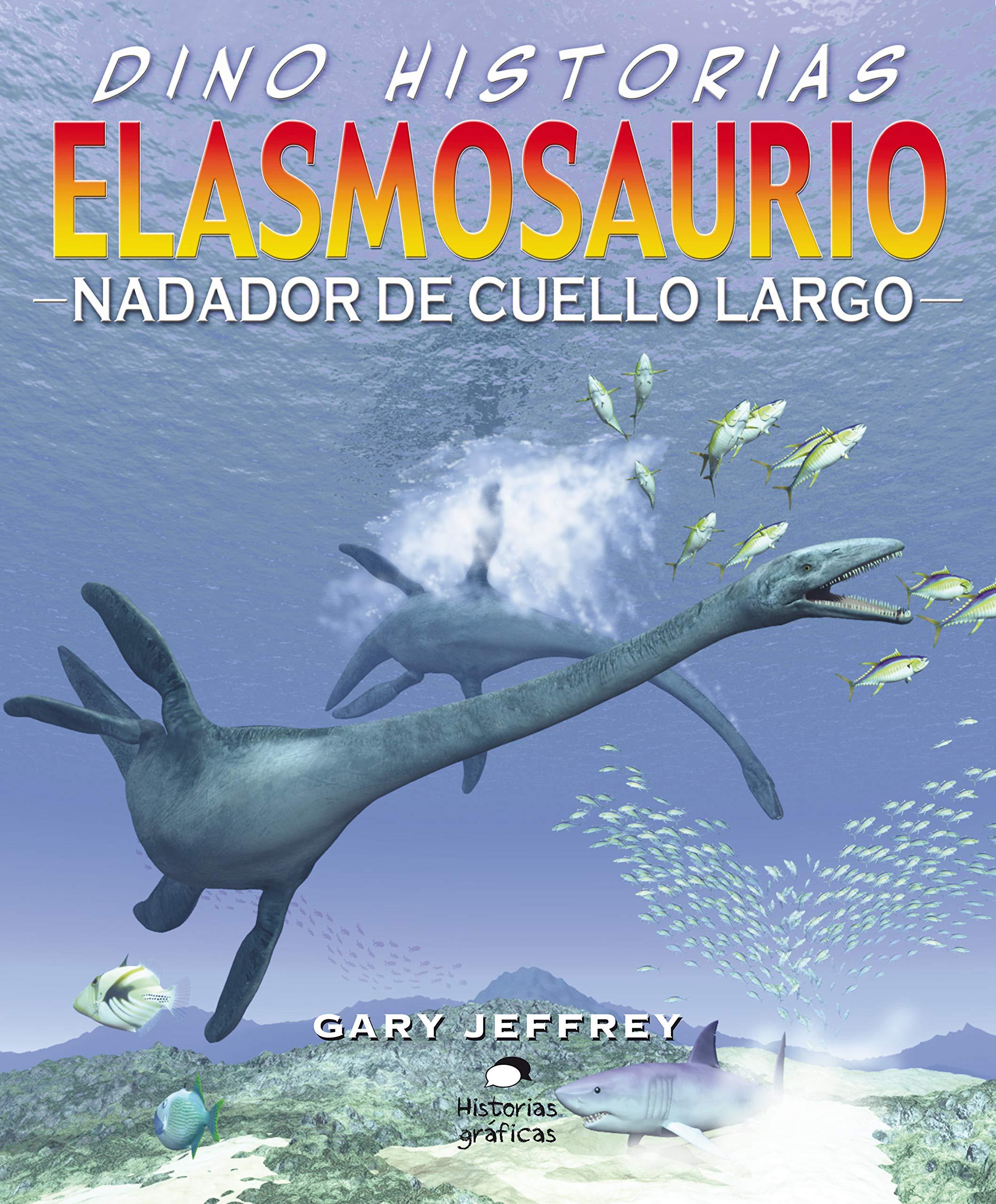 Elasmosaurio (Dino Historias)