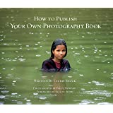 How to Publish Your Own Photography Book
