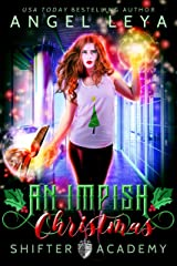 Shifter Academy: An Impish Christmas: A Young Adult Holiday Rom Com Kindle Edition