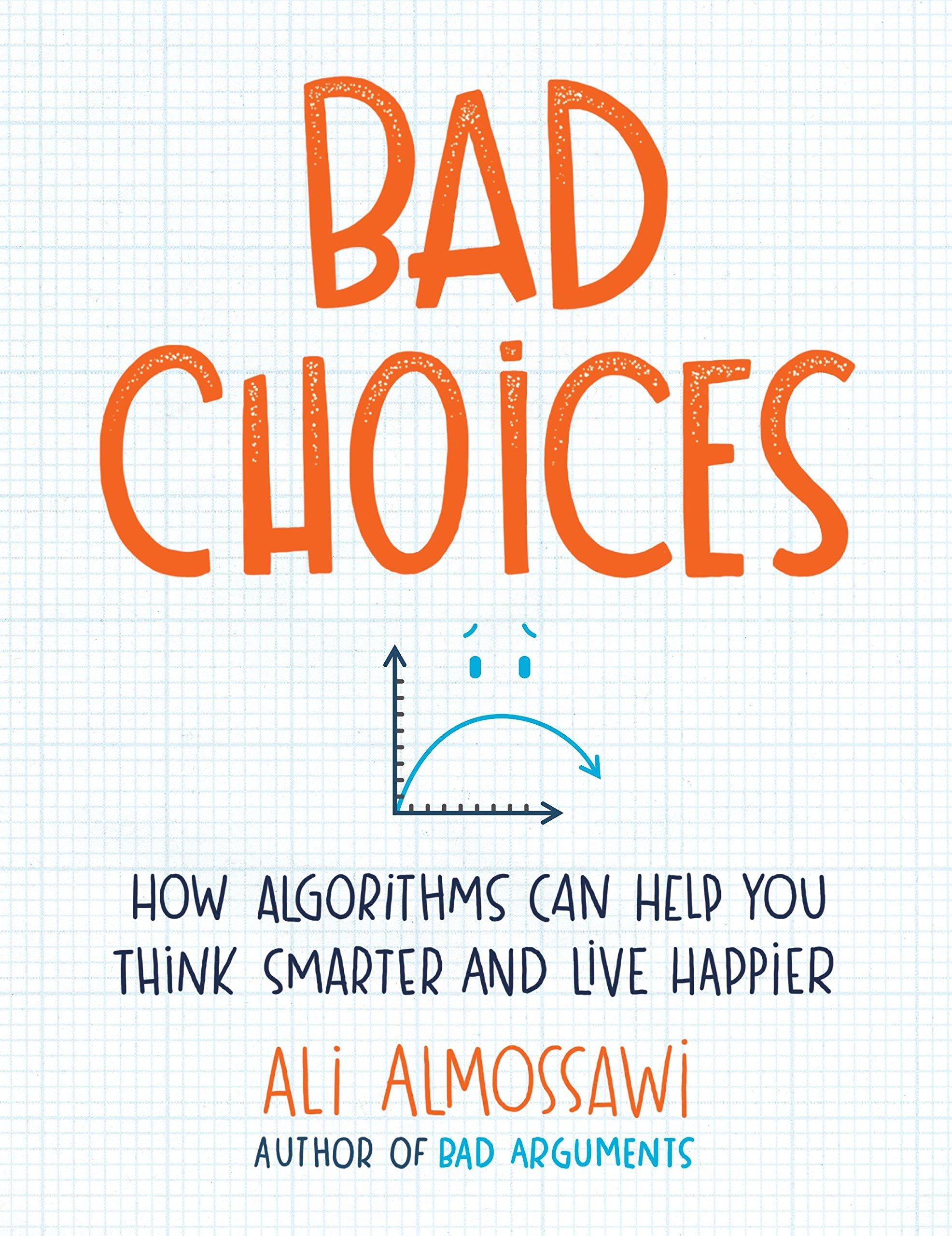 Bad Choices Algorithms Smarter Happier product image