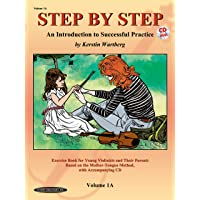 Step by Step 1A: An Introduction to Successful Practice for Violin (Book & CD)