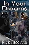In Your Dreams: (First edition published 2012)