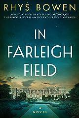 In Farleigh Field: A Novel of World War II Kindle Edition