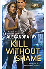 Kill Without Shame (Ares Security Book 2) Kindle Edition