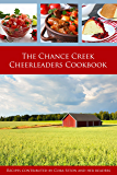 The Chance Creek Cheerleaders Cookbook: Recipes Contributed by Cora Seton and Her Readers