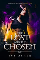 The Lost and the Chosen (The Lost Sentinel Book 1) Kindle Edition