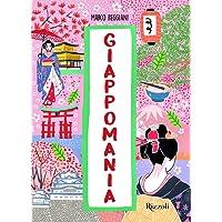 Giappomania. Ediz. a colori