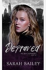 Depraved: A Dark Reverse Harem Romance (The Devil's Syndicate Book 5) Kindle Edition