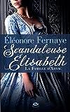 La Famille d'Arsac, Tome 1: Scandaleuse Elisabeth