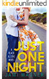 Just One Night: A Black Alcove Novel (The Black Alcove Series Book 2)