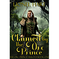 Claimed by the Orc Prince: An MM Fantasy Romance (The Orc Prince Trilogy Book 1) (English Edition)