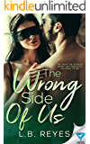 The Wrong Side Of Us (The Right Kind Of Wrong Book 2)