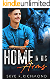Home In His Arms (Wildwood Mates Book 2)