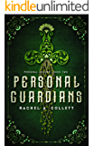 Personal Guardians: Book 2 in the Personal Demons Series