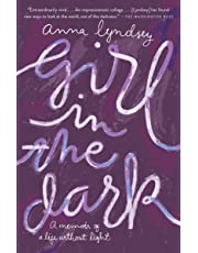 Girl in the Dark: A Memoir of a Life Without Light