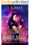 Child of Darkness (The Federal Witch Book 8)