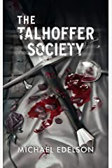 The Talhoffer Society Kindle Edition