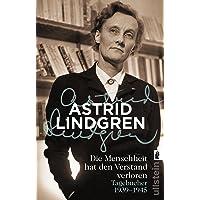Die Menschheit hat den Verstand verloren: Tagebücher 1939–1945