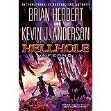 Hellhole Inferno (The Hellhole Trilogy Book 3)