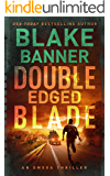 Double Edged Blade - An Omega Thriller (Omega Series Book 2)