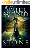 Water Blessed (Water Realm Series Book 1)