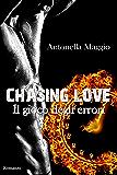 Chasing Love: Il gioco degli errori
