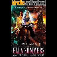 Spirit Magic (Dragon Born Awakening Book 2)