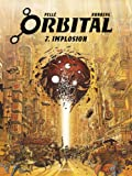 Orbital - tome 7 - Implosion