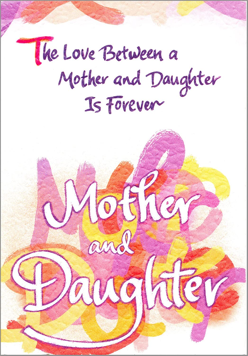 Amazon Blue Mountain Arts The Love Between A Mother And Daughter Is Forever Birthday Greeting Card Health Personal Care