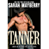 Tanner: A Western Cowboy Romance Novel  (American Extreme Bull Riders Tour Book 1)
