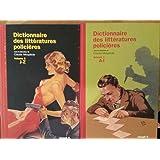Dictionnaire des littératures policières (2 vol.) [par : Mesplède (Claude)], Joseph K, 2003
