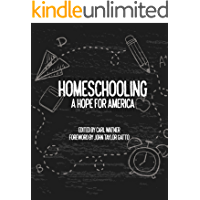 Homeschooling: A Hope for America (English Edition)