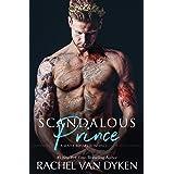 Scandalous Prince: A Mafia Arranged Marriage (Mafia Royals Book 2)